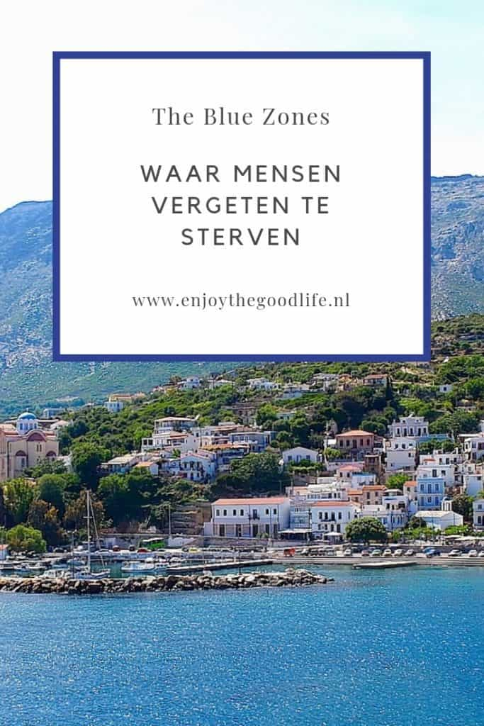 The Blue Zones, waar mensen vergeten te sterven | ENJOY! The Good Life
