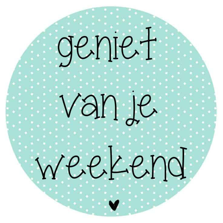 weekend geniet