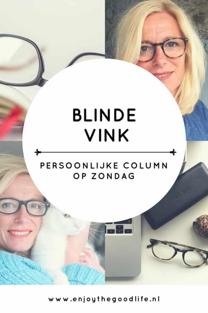 blinde vink | ENJOY! The Good Life