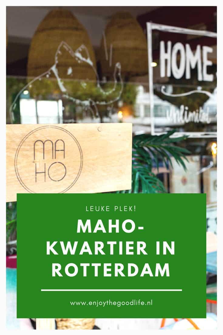 MAHO, een onontdekt stukje Rotterdam   ENJOY! The Good Life