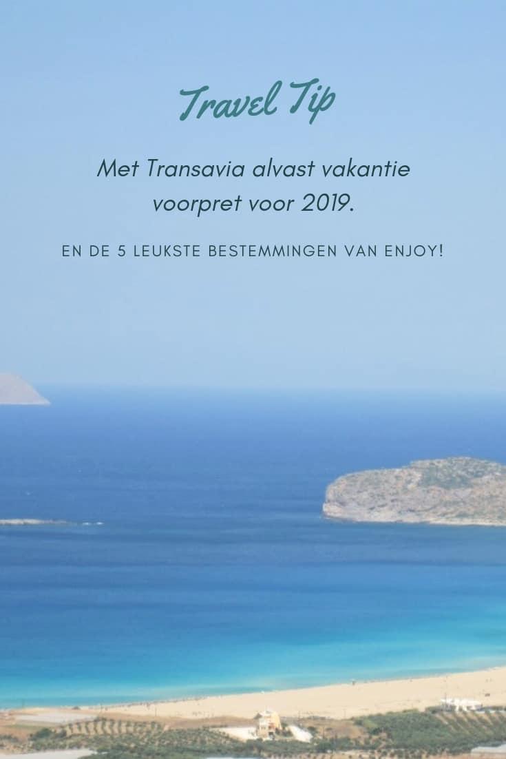 Met Transavia vakantie voorpret voor 2019   ENJOY! The Good Life