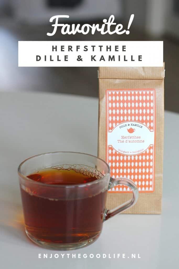 FAVORITE: Herfsttheevan Dille & Kamille | ENJOY! The Good Life