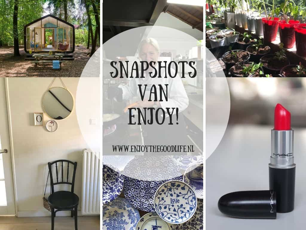SNAPSHOTS WEEK 19/2019 | ENJOY! The Good Life