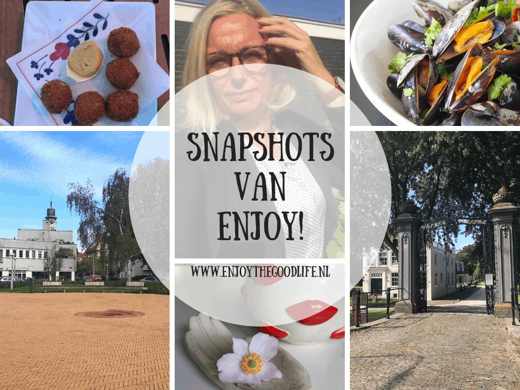 SNAPSHOTS week 37 en 38/2019 | ENJOY! The Good Life