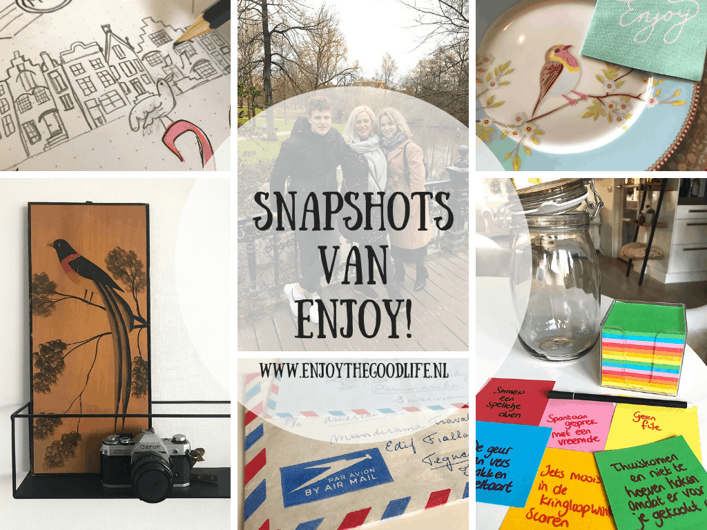 Snapshots week 52/2019 en 1/2020 | ENJOY! The Good Life